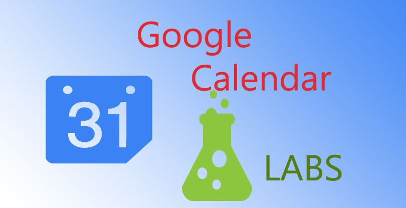 What Is Google Calendar Labs And How You Should Use Them
